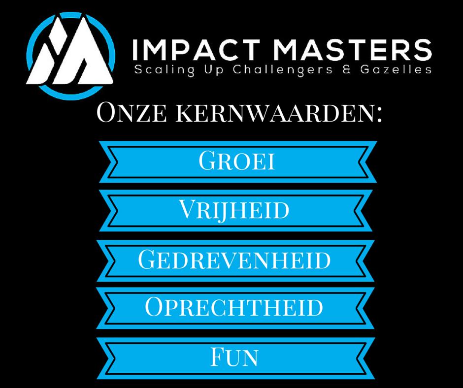 kernwaarden Impact Masters groei vrijheid gedrevenheid oprechtheid fun